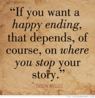 If-you-want-a-happy-ending-that-depends-of-course-on-where-you-stop-your-story.-Orson-Welles